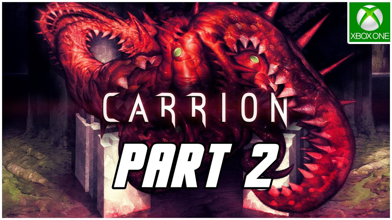 Carrion Gameplay Walkthrough Part 2 No Commentary Xbox One X