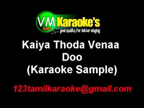 Kaiya Thoda Venaa Karaoke Doo