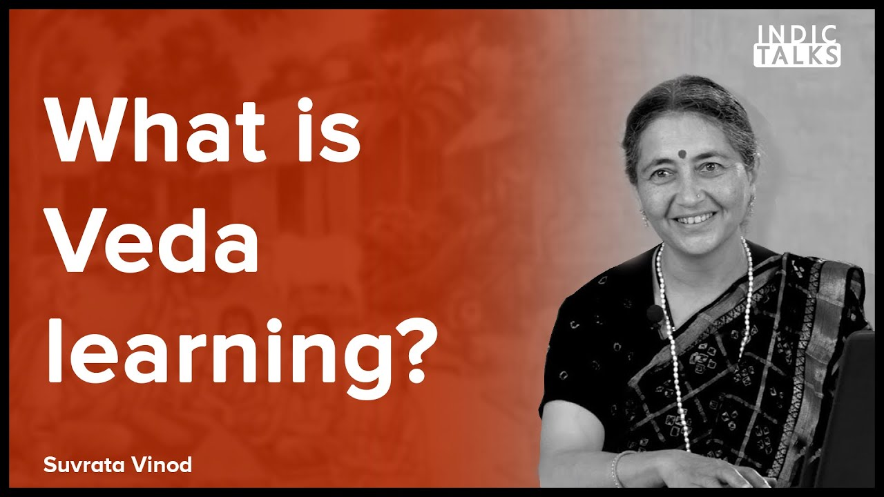 What is Veda learning ? - Suvrata Vinod - #IndicClips
