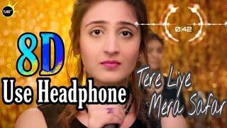 Tere Liye Mera Safar New Song || Vaaste Song || Best Of 2019 [tunes Hd]