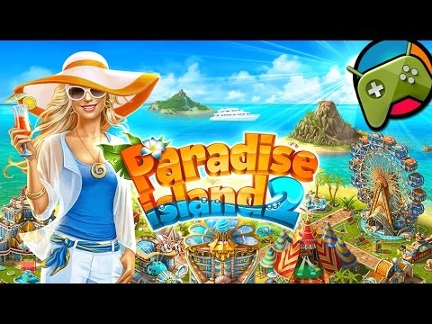 Paradise Island 2 Gameplay HD - Android Free Games