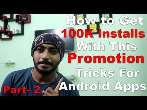 How To Get Installs For Your Android App In Play Store L Ways To Promote Part-2 L Hindi