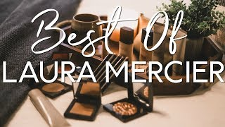BEST PRODUCTS FROM LAURA MERCIER | An Intro To The Brand // Mallory1712
