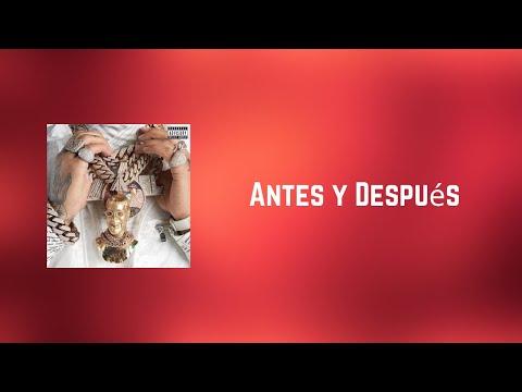 Anuel AA – Antes y Después (Lyrics)