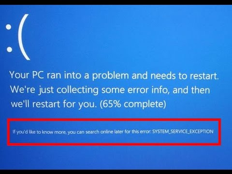 How to fix SYSTEM_SERVICE_EXCEPTION-Blue Screen Error in windows 8/8.1/10
