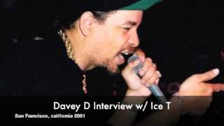 Davey D Interviews Hip Hop Legend Ice T