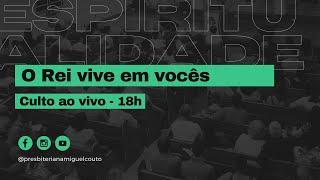Espiritualidade, O Rei Vive em Vocês   Marcio Daflon   Colossenses 1.24-29