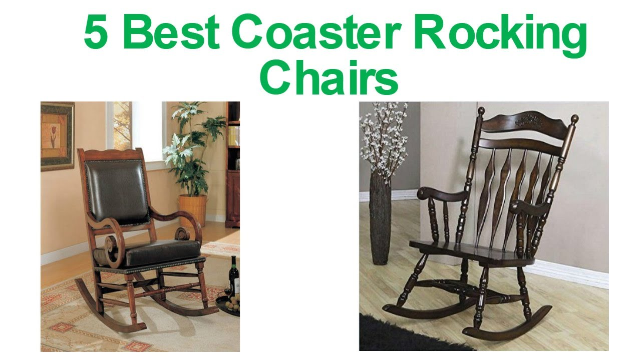 5 Best Coaster Rocking Chairs 2017   Review