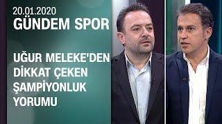 Cem Yılmaz ve Uğur Meleke, Süper Lig'deki şampiyonluk yarışını yorumladı - Gündem Spor 20.01.2020