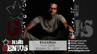 BlakkMan - Hurt Dem [Riddim 21] March 2017
