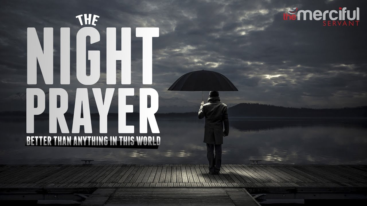 Hd wallpaper muslim - Night Prayer Better Than Anything In The World Youtube