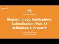 Revision Webinar: Biopsychology – Hemispheric Lateralisation (Part 1) Definitions & Research