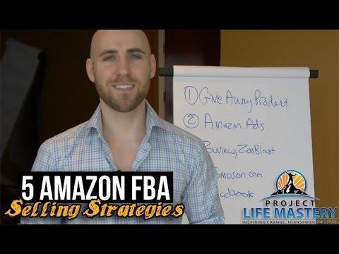 5 Amazon Selling Strategies To Making Money On Amazon FBA