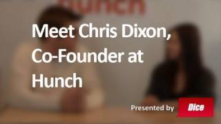 Meet Chris Dixon, Co-Founder of Hunch - Best Job Ever with Veronica Belmont