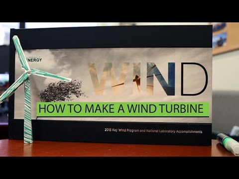VIDEO: How to Build a Wind Turbine in less than 20 Minutes