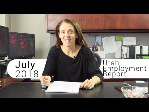 Utah Employment Report July 2018