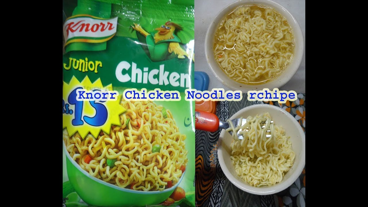 Knorr Chicken Noodles Rchipe In Hindi English Youtube