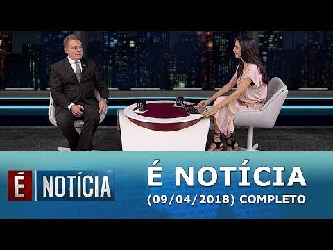 É Notícia Recebe Senador Alvaro Dias (09/04/18) | Completo