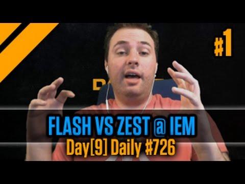 Day[9] Daily #726 - FLASH vs Zest @ IEM P1