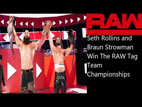 WWE Raw Review 8/19/2019 | Seth Rollins And Braun Strowman Win The RAW Tag Team Championships