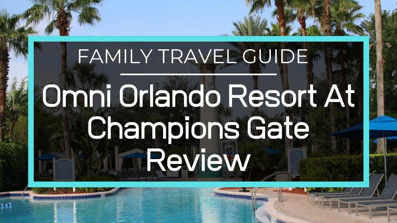 Full Resort Tour Of Omni Orlando Resort At Champions Gate