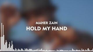 Maher Zain - Hold My Hand (Lyrics + Indonesian)