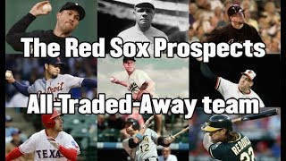 The Red Sox Prospects All-Traded Team: The best players Boston let get before greatness