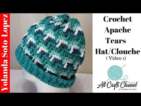 How to crochet Apache Tears Hat / Clouche  (Video 1)
