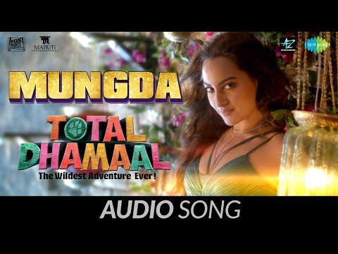 Mungda | मुंगडा| Audio | Total Dhamaal | Sonakshi Sinha |Jyotica | Shaan | Subhro | Gourov-Roshin