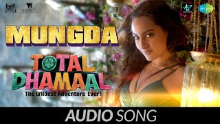Mungda | Audio |Total Dhamaal | Sonakshi Sinha | Ajay Devgn|Jyotica | Shaan | Subhro | Gourov Roshin