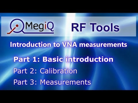 VNA Tutorial Part1 - Basic introduction to VNA measurements | Vector Network Analyzer | MegiQ