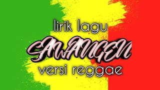 SAWANGEN versi reggae ( lirik )