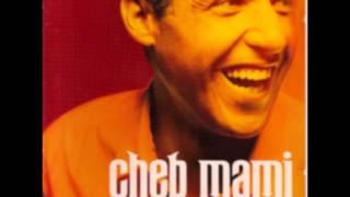 Cheb mami -haoulou حاولو (HD Quality)