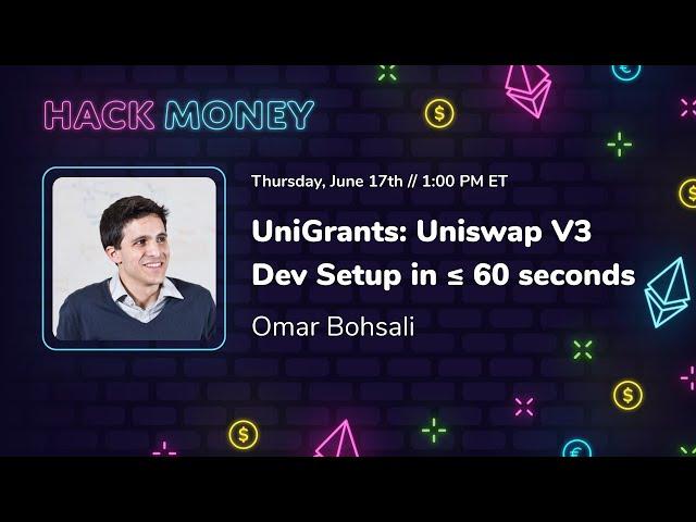 UniGrants: Uniswap V3 Dev Setup in ≤ 60 seconds