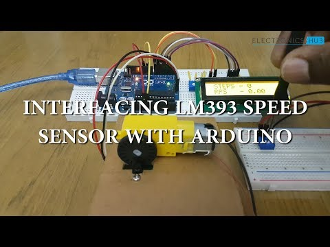 Interfacing LM393 Speed Sensor With Arduino - YouTube