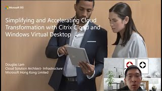 [Amidas x Citrix x Microsoft Webinar] Simplifying and Accelerating Cloud Transformation 簡化和加速企業的雲端轉型