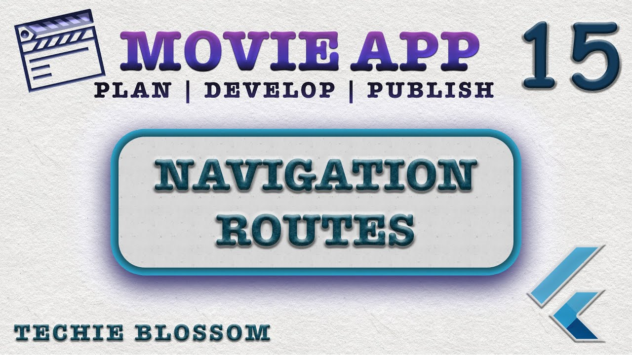 Navigation Routes (15) - Movie App | Industry Standard | Dev to Publish