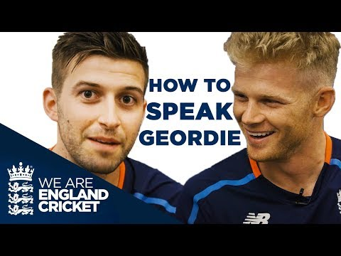 How To Speak Geordie with Mark Wood - Lesson One: Sam Billings