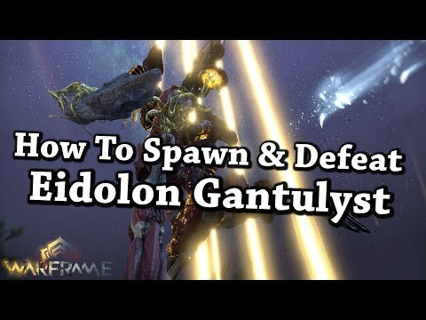 Warframe | How To Spawn & Defeat/Capture Eidolon Gantulyst
