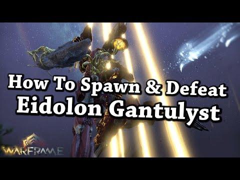 Warframe | How To Spawn & Defeat/Capture Eidolon Gantulyst