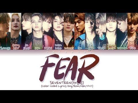 SEVENTEEN(세븐틴) - Fear (독) (Color Coded Lyrics Eng/Rom/Han/가사)