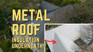 Metal Roofs - 2 Wąys to INSULATE UNDERNEATH!
