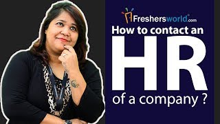 How to contact an HR of a company? - Job Searching Techniques, Dos and Dont's