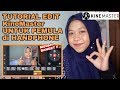 TUTORIAL EDIT VIDEO KineMaster UNTUK YOUTUBER PEMULA DI HP