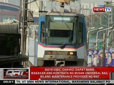 QRT: DOTr Usec. Chavez: Dapat nang wakasan ang kontrata ng Busan Universal Rail