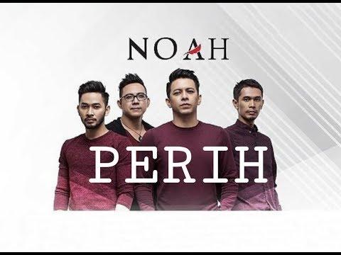 NOAH - Perih (Lyric Video)