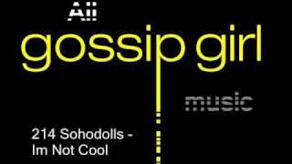 Sohodolls - I'm Not Cool