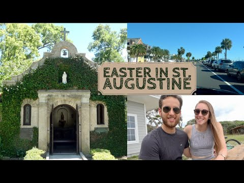 ST. AUGUSTINE TRAVEL VLOG // Easter & Anniversary Trip