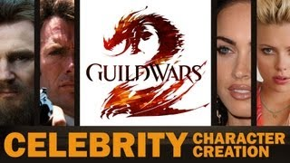 Guild Wars 2 Beta - Celebrity Character Creation - Liam Neeson, Clint Eastwood, Megan Fox & More!