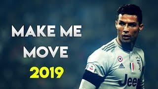 Cristiano Ronaldo 2019 - Make Me Move ● Skills & Goals ● HD MP3